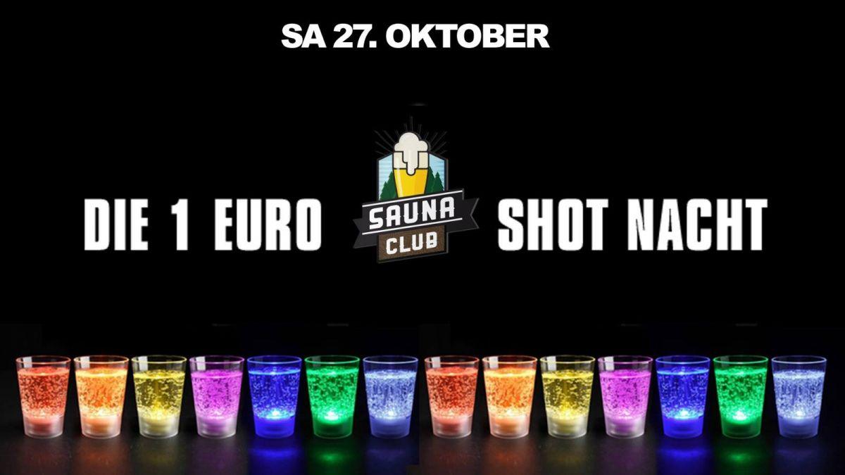 Die 1 Euro Shotnacht