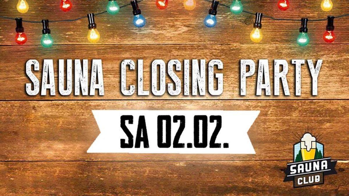 Die Sauna Closing Party