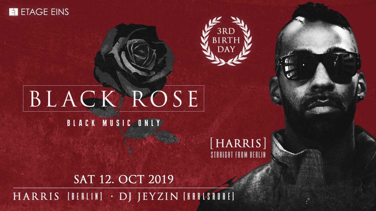 3 Jahre BLACK ROSE