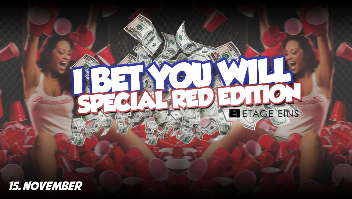 I BET You WILL - Special RED Edition